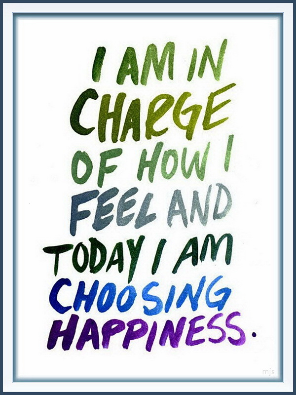 Today i am in charge of happiness
