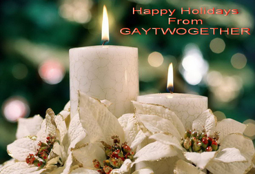 HAPPY HOLIDAYS FROM GAYTWOGETHER - Click To Enlarge Picture